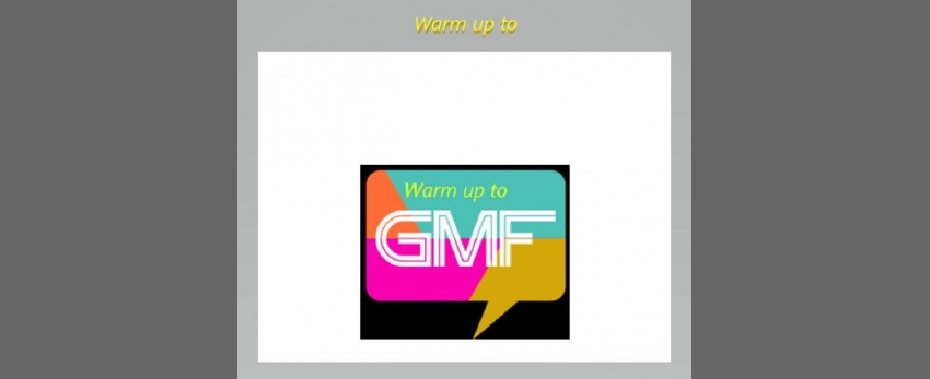 Warm up to GMF