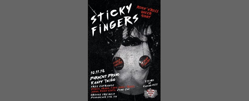 Sticky Fingers: 2 Years of Raising Hell!