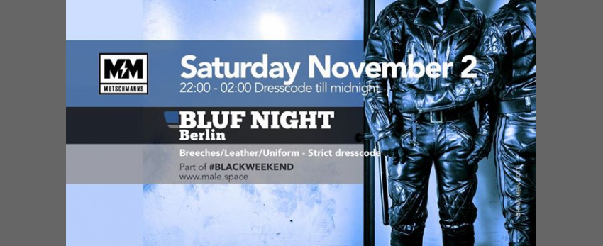 BLUF Night Berlin