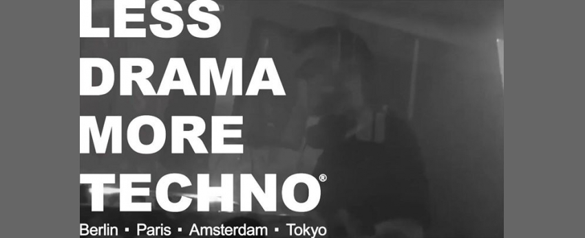 Less Drama More Techno featuring Alex ▲ Mine