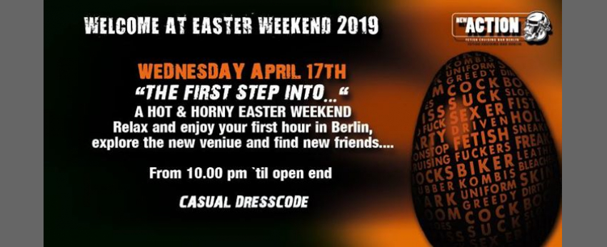 The First Step - Berlin Easter Weekend 2019