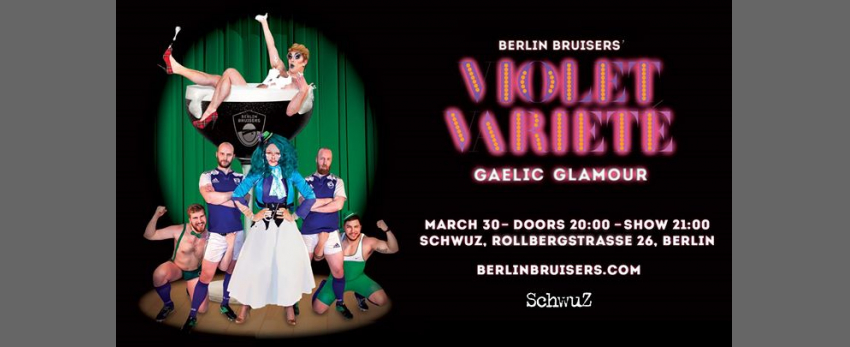 Berlin Bruisers' Violet Varieté: Gaelic Glamour