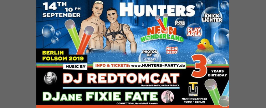 Hunters Party ★ Neon Wonderland • 3 Years ★ Berlin Folsom 2019